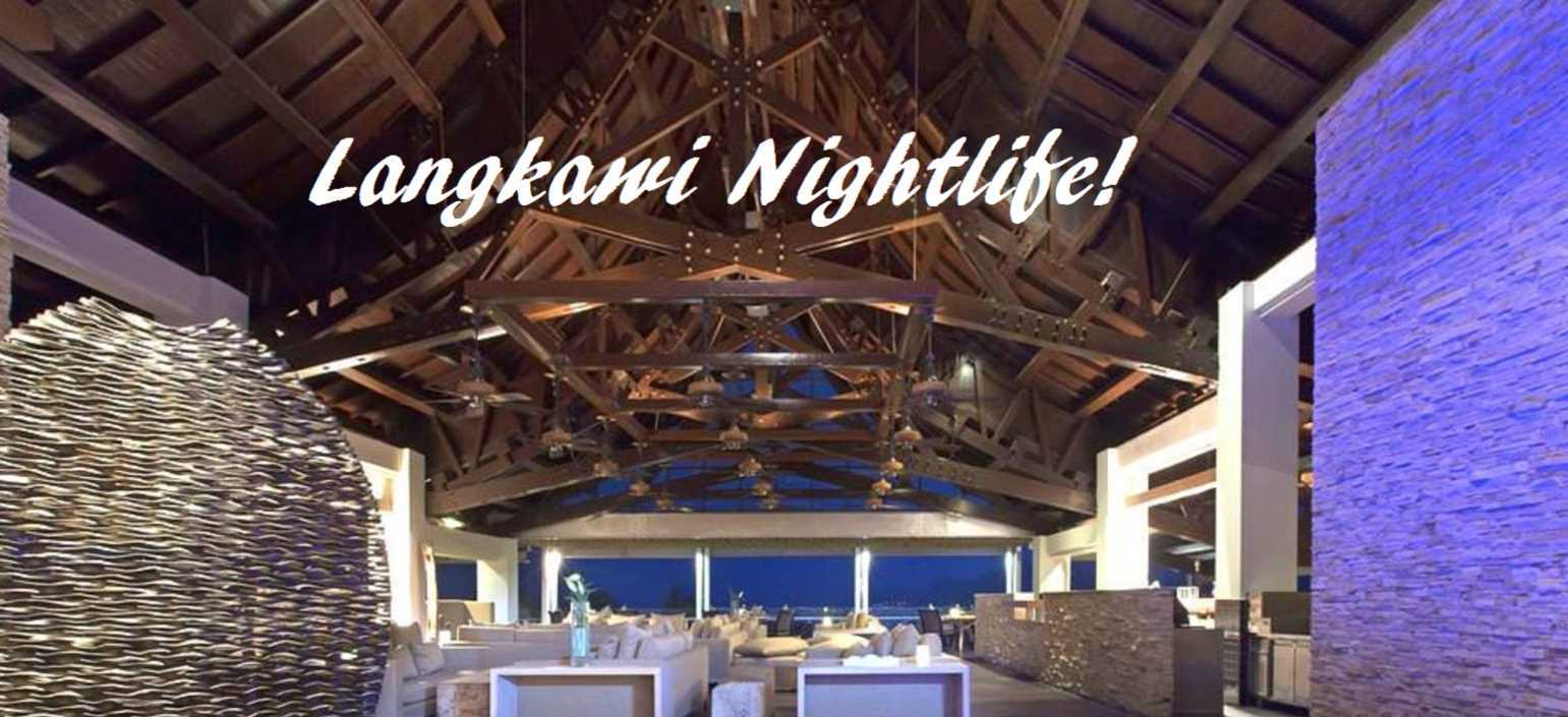 Most Popular Nightlife Spots @Langkawi Featured Image